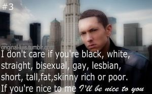 i-dont-care-if-youre-black-white-straigtht-bisexual-gay-lesbian-short-tall-skinny-rich-or-poor