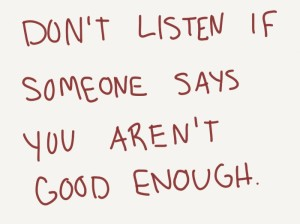 you-arent-good-enough